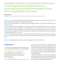 Knowledge, Perceptions, and Self-reported Performance of Hand Hygiene Among Registered Nurses at Community-based Hospitals in the Republic of Korea: A Cross-sectional Multi-center Study
